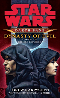 Karpyshyn_-_Star_Wars_-_Darth_Bane_-_Dynasty_of_Evil_Coverart